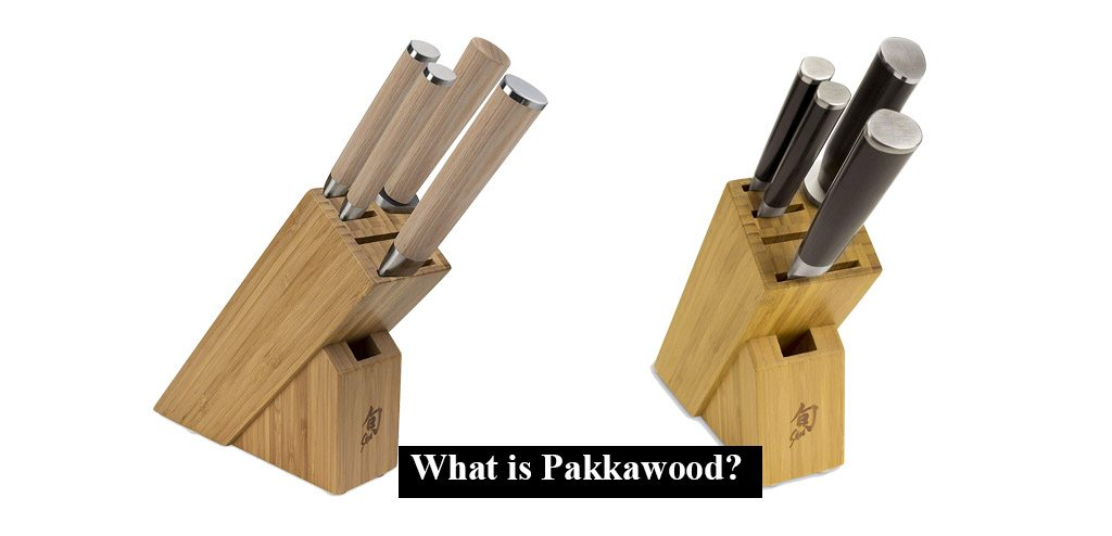 What is Pakkawood?