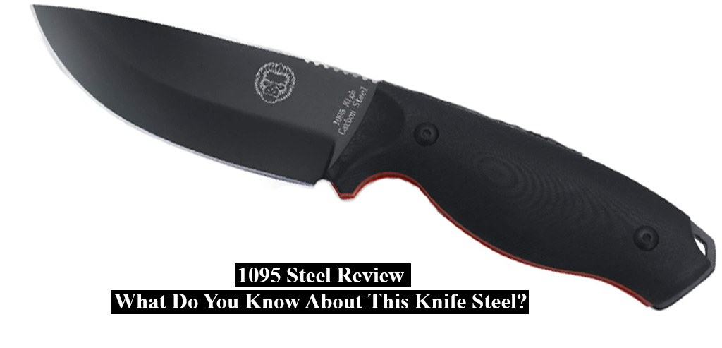 1095 Steel Review