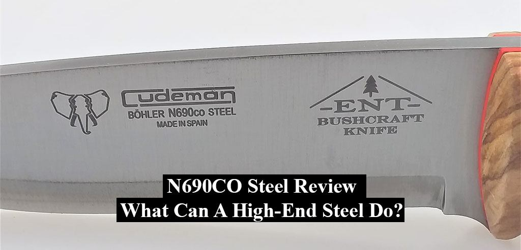 N690CO stainless Steel Review